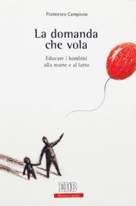 Francesco Campione - La domanda che vola